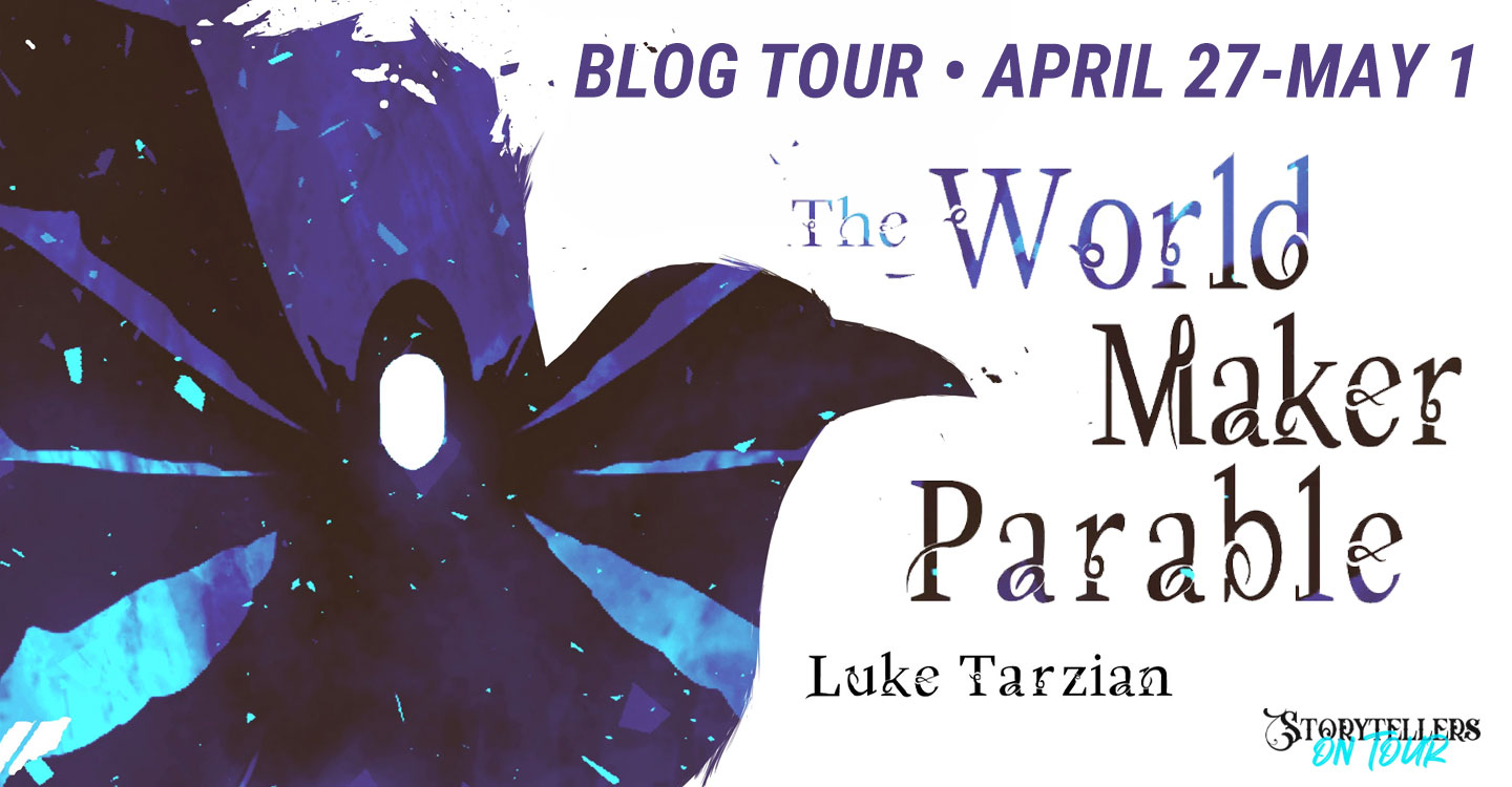 Read more about the article Fantasy Friday: The World Maker Parable by Luke Tarzian