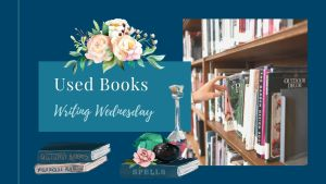 Read more about the article Writing Wednesday: Used Books