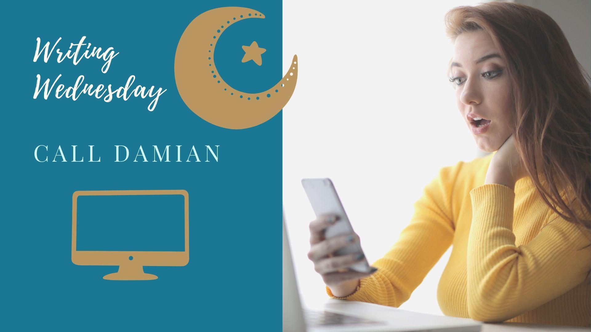 Writing Wednesday: Call Damian