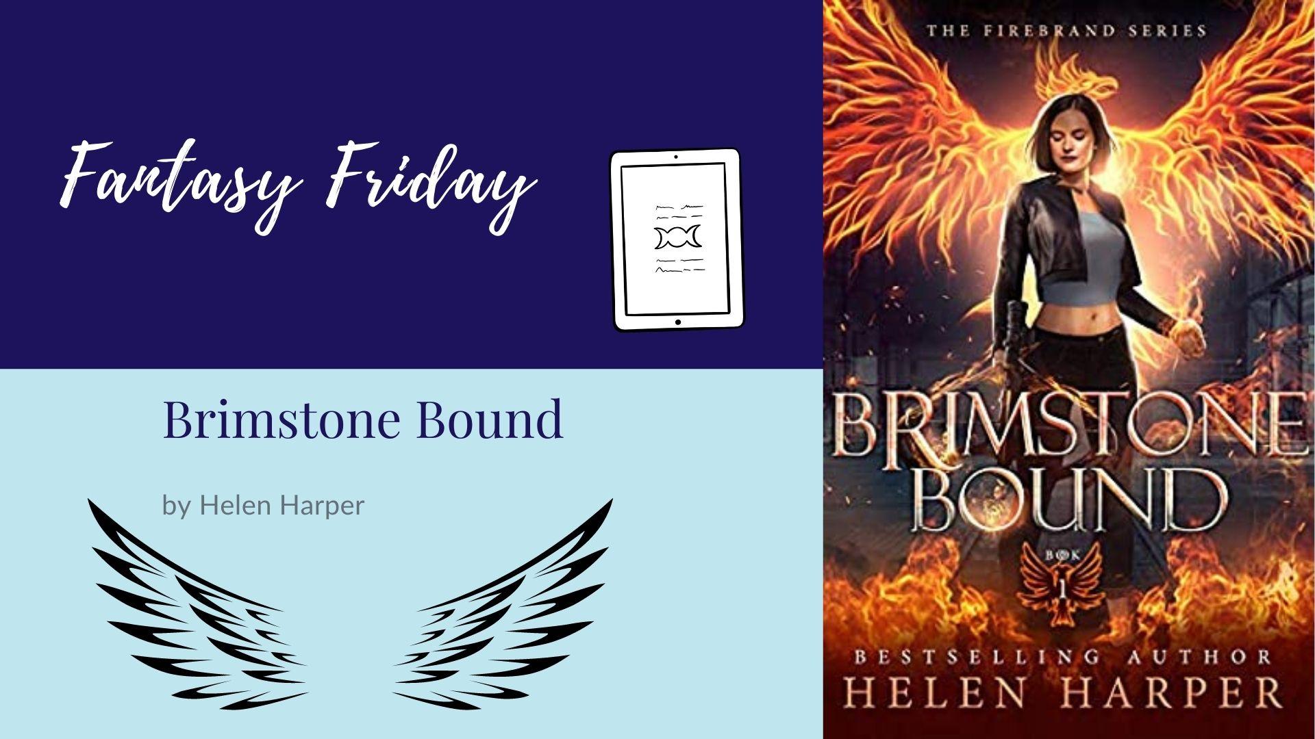 Fantasy Friday: Brimstone Bound by Helen Harper