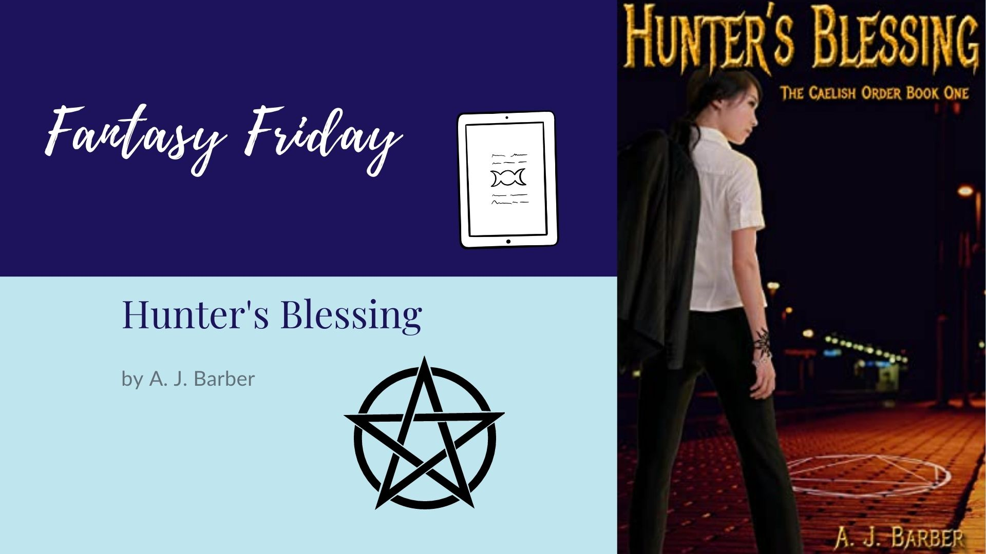 You are currently viewing Fantasy Friday: Hunter's Blessing by A. J. Barber