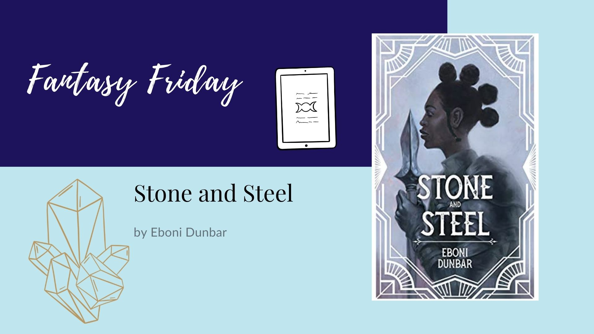 Read more about the article Fantasy Friday: Stone and Steel by Eboni Dunbar