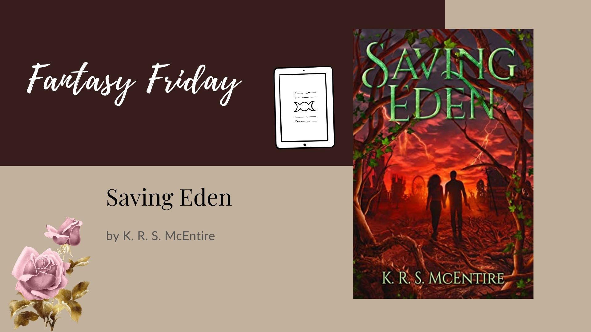 You are currently viewing Fantasy Friday: Saving Eden by K. R. S. McEntire