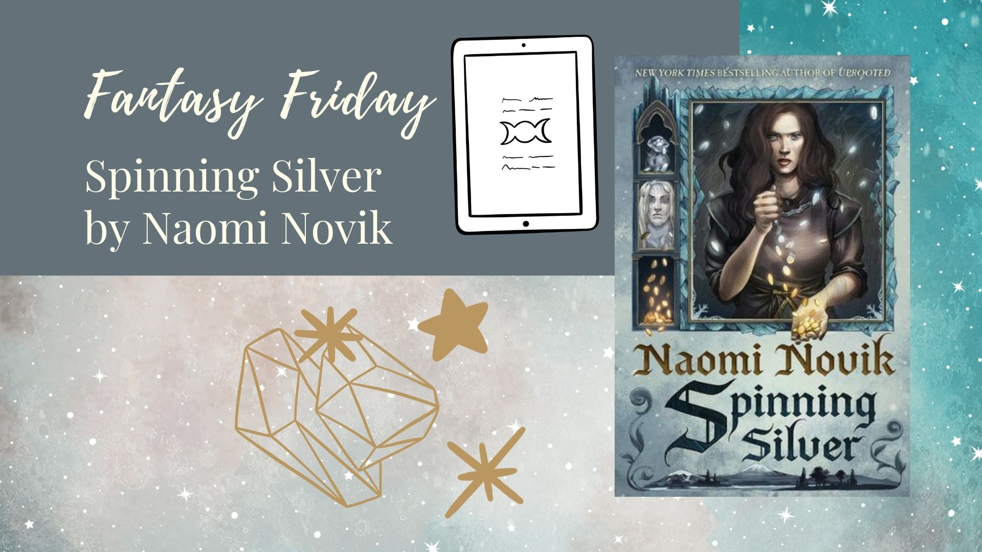 Read more about the article Fantasy Friday: Spinning Silver by Naomi Novik