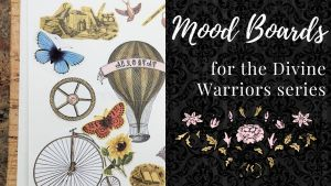 Read more about the article Mood Boards for Divine Warriors