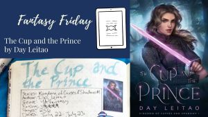 Read more about the article Fantasy Friday: The Cup and the Prince by Day Leitao