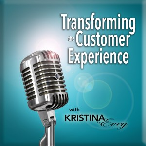 Transforming the Customer Experience Podcast