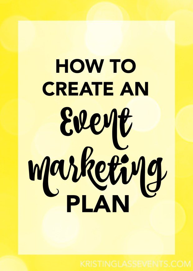 Event marketing involves strategy, and the ultimate way to implement any strategy is by coming up with a plan that will keep you organized, focused, and heading towards success. But creating an event marketing plan doesn't have to be difficult! Let me walk you through the steps…