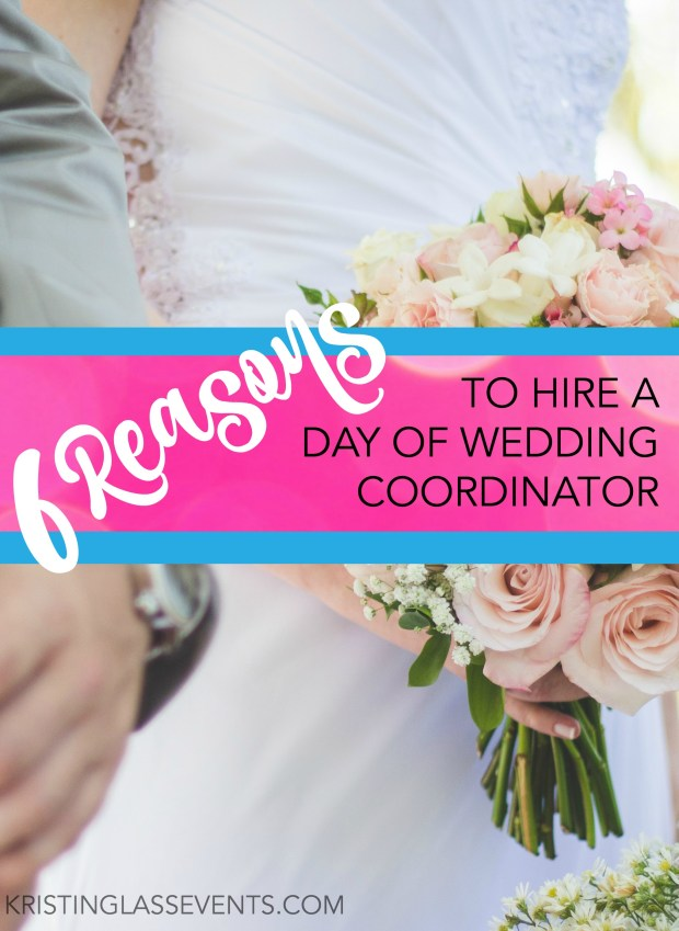 reasons-to-hire-a-day-of-wedding-coordinator-pinterest-image