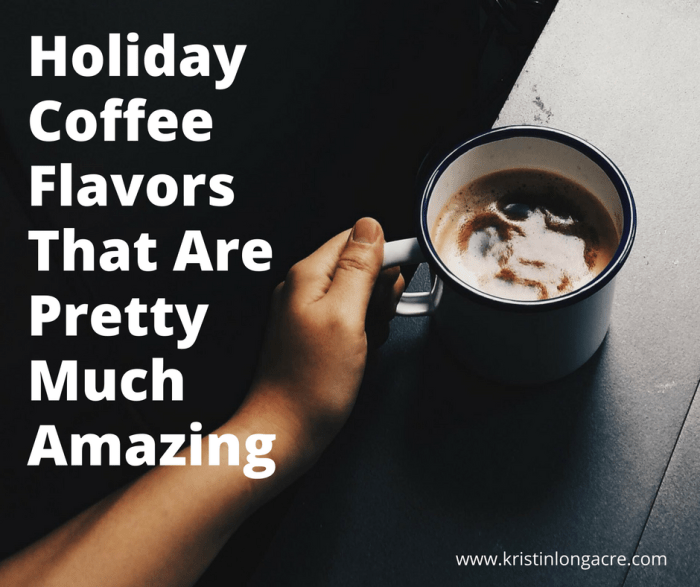 Holiday Coffee Flavors