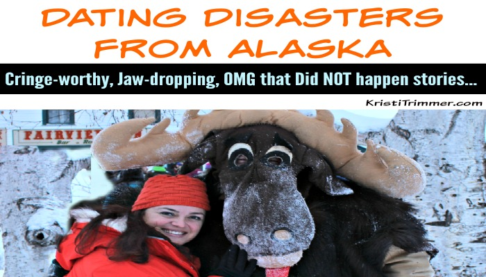 Dating Disasters from Alaska header