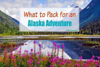 What to Pack for an Alaska Adventure