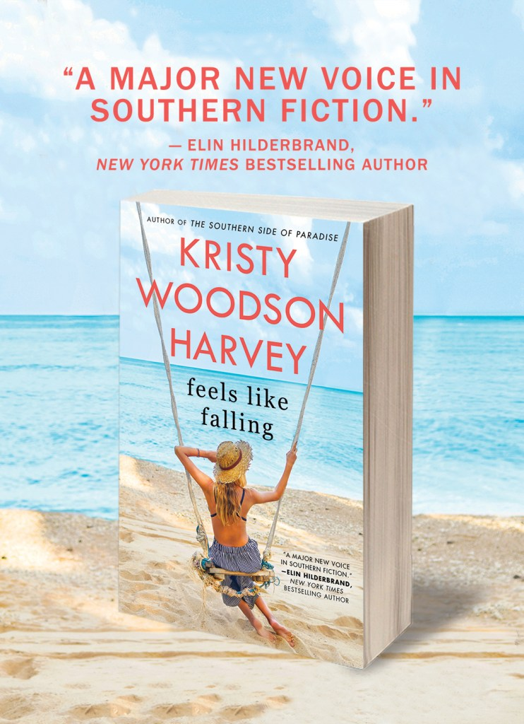 Feels Like Falling a Beach Read by Kristy Woodson Harvey