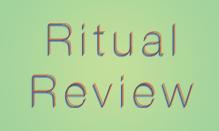Ritual Review