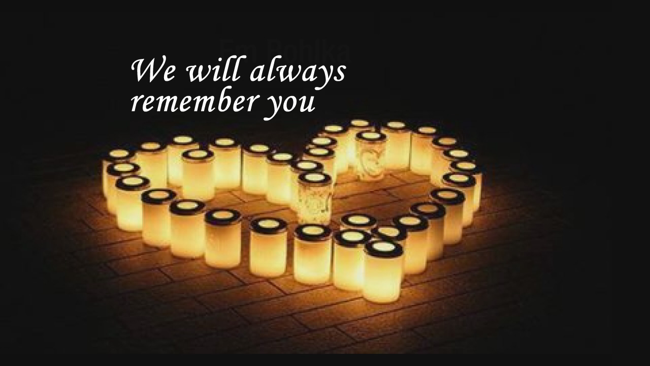memorial-still_we-will-remember-you_462817