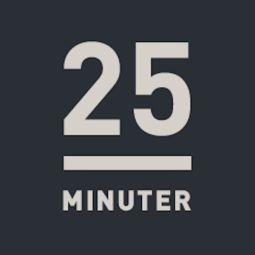 25-minuter