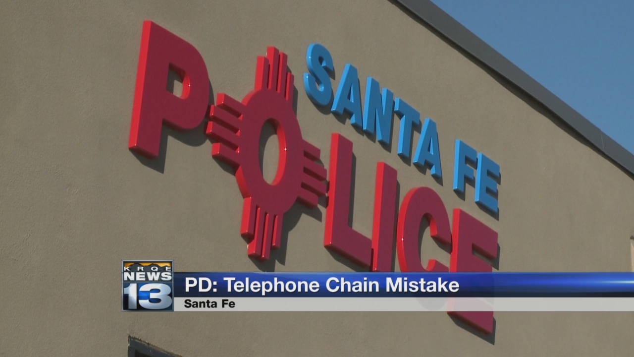 Santa Fe PD telephone chain mistake_1526946357972.jpg.jpg