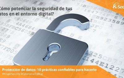 Protección de datos: 10 prácticas confiables para hacerlo