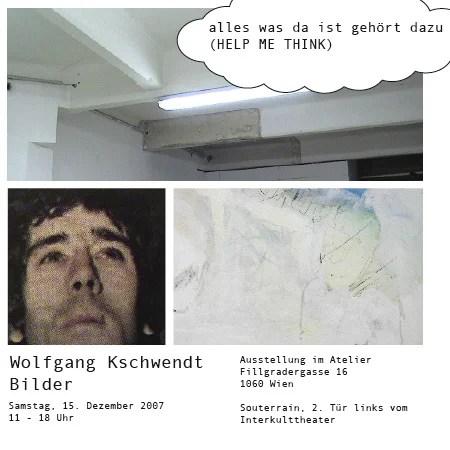 """Flyer zur Ausstellung Wolfgang Kschwendt """"alles was da ist gehört dazu"""""""