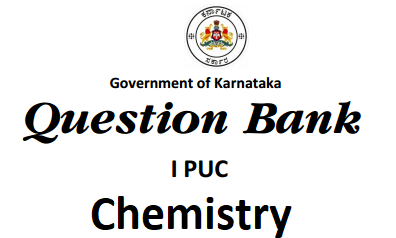1st PUC Chemistry Question Bank with Answers