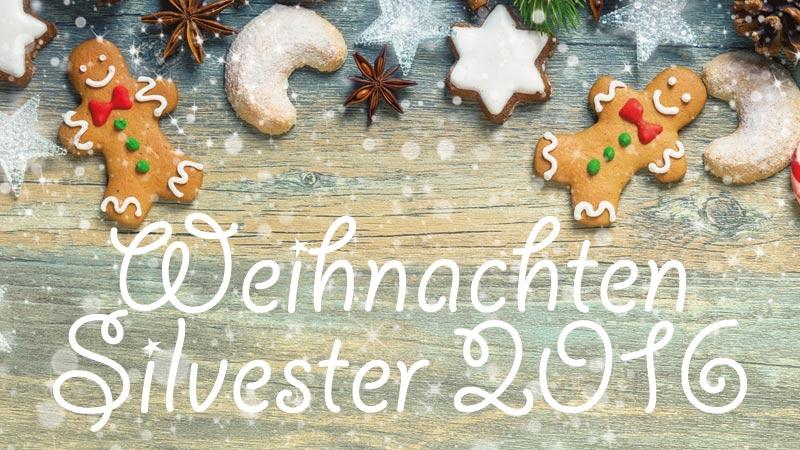 Weihnachten & Silvester 2016