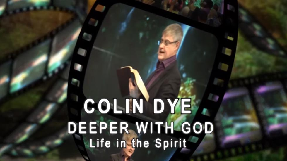 Deeper with GOD: Life in the Spirit
