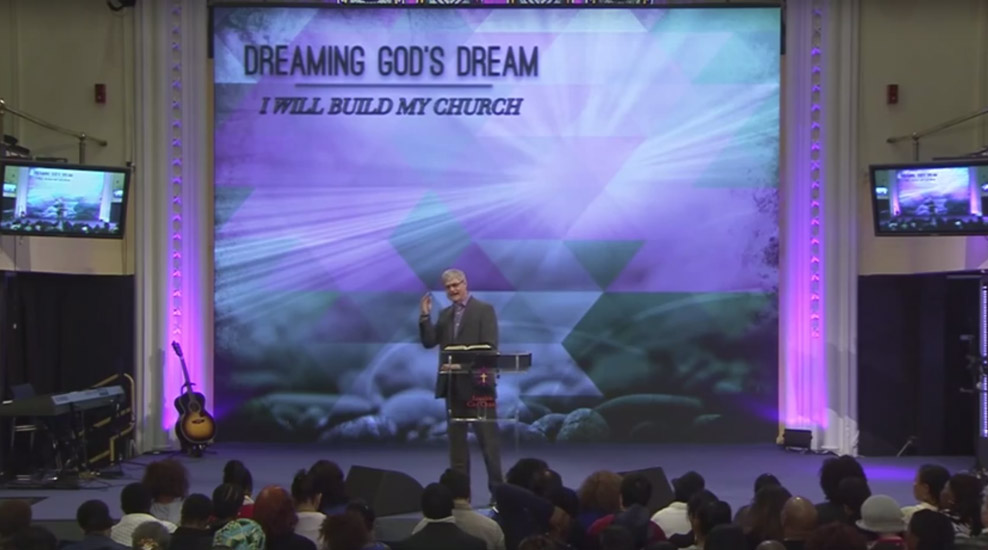 Dreaming God's Dream – I Will Build My Church