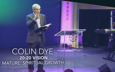 20:20 Vision – Mature: Spiritual Growth