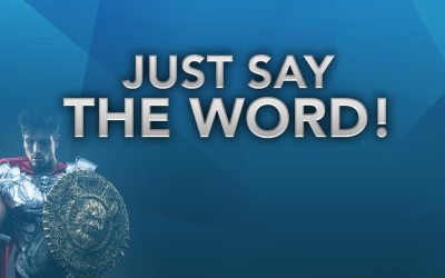 Just Say The Word!