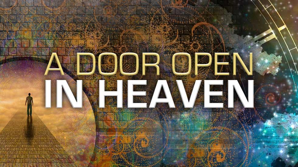 A Door open in Heaven