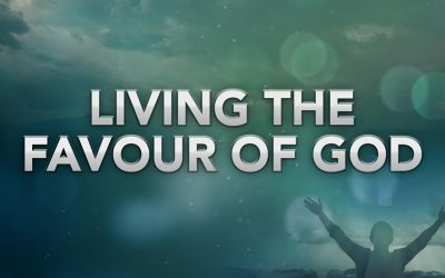 Living in the Favour of God