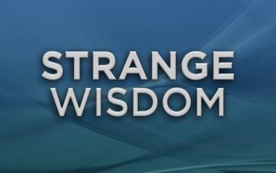 Strange Wisdom