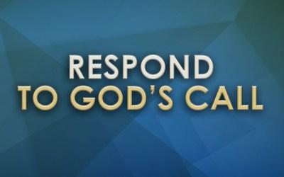 Respond to God's Call
