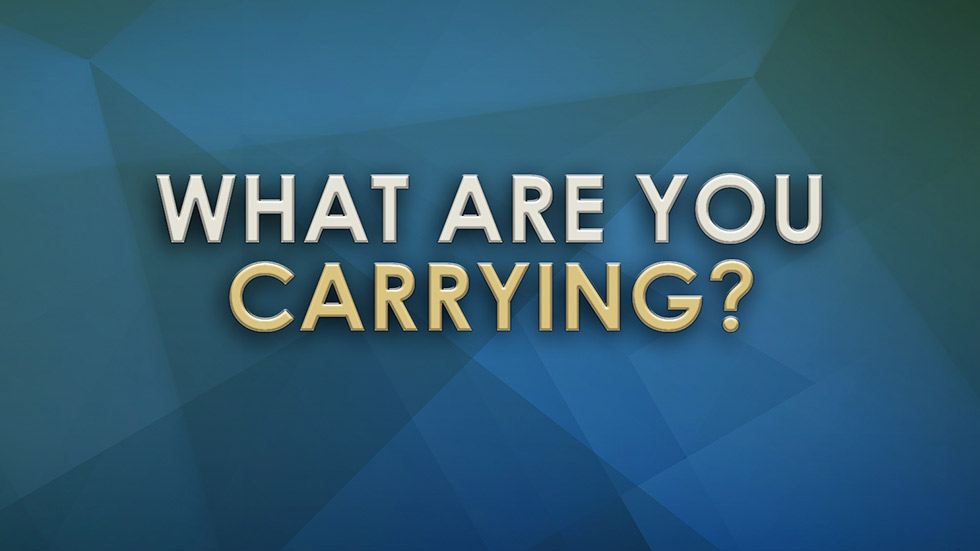 What are you Carrying?