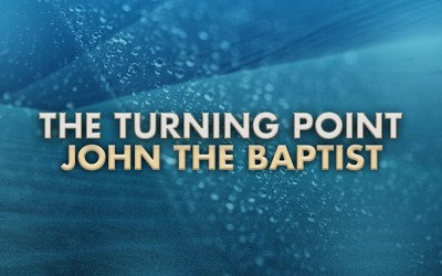 The Turning Point 'John the Baptist'
