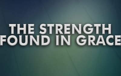 The Strength Found in Grace