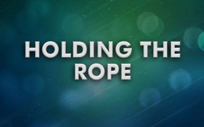 Holding the Rope