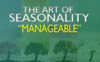 The Art of Seasonality: Manageable