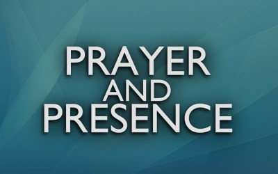 Prayer and Presence