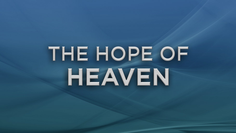 The Hope of Heaven