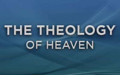 The Theology of Heaven