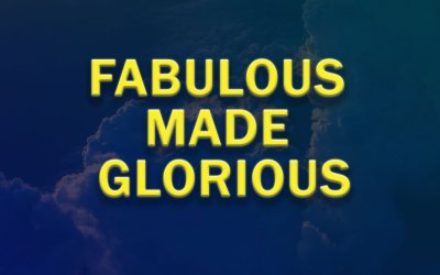 Fabulous Made Glorious