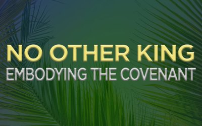 Embodying the Covenant