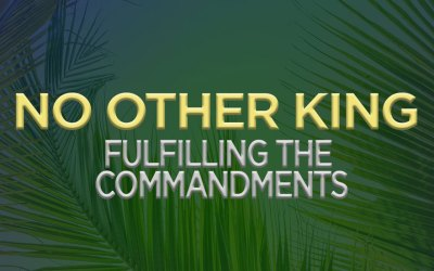 Fulfilling the Commandments