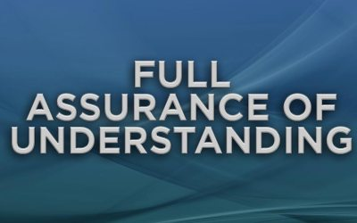 Full Assurance of Understanding