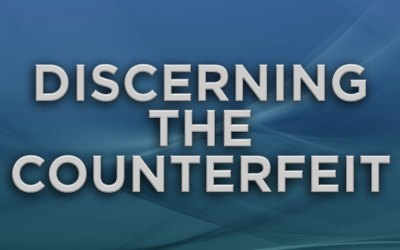 Discerning the Counterfeit