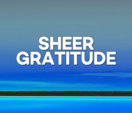 Sheer Gratitude