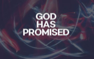 God Has Promised