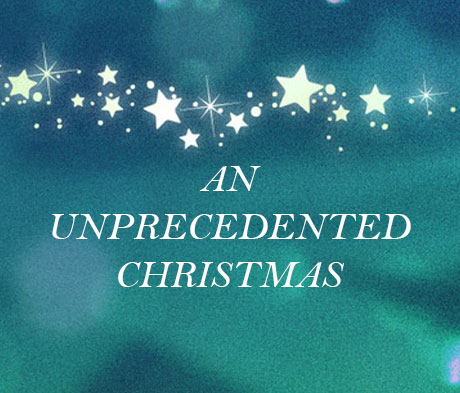 An Unprecedented Christmas