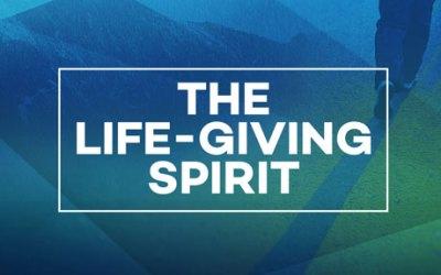 The Life Giving Spirit